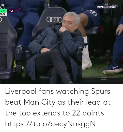 Points: Liverpool fans watching Spurs beat Man City as their lead at the top extends to 22 points https://t.co/aecyNnsggN