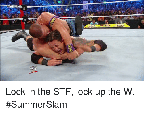 stf: Lock in the STF, lock up the W. #SummerSlam