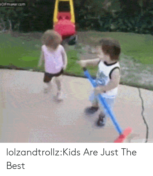 Just The Best: lolzandtrollz:Kids Are Just The Best