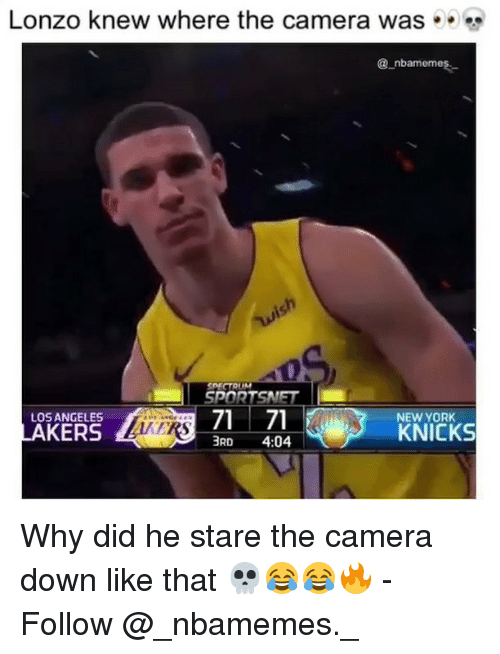 New York Knicks: Lonzo knew where the camera was . .  @ nbamemes-  gh  SPECTAUM  SPORTSNET  LOS ANGELES  NEW YORK  KNICKS  3RD 4:04 Why did he stare the camera down like that 💀😂😂🔥 - Follow @_nbamemes._