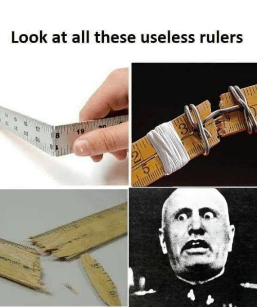 Look At All: Look at all these useless rulers  19