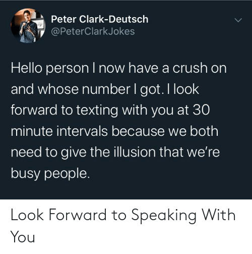 look forward: Look Forward to Speaking With You