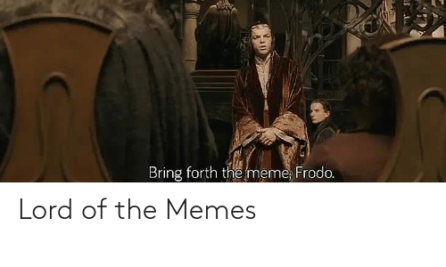 lord of the: Lord of the Memes