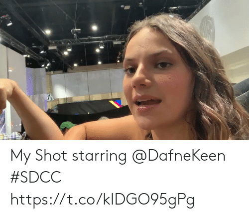 Memes, 🤖, and Shot: ls My Shot starring @DafneKeen #SDCC https://t.co/kIDGO95gPg