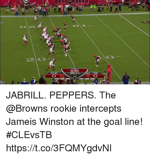 jameis winston: LST  9:30  3RD & 4  CLE  08 JABRILL. PEPPERS.  The @Browns rookie intercepts Jameis Winston at the goal line! #CLEvsTB https://t.co/3FQMYgdvNI