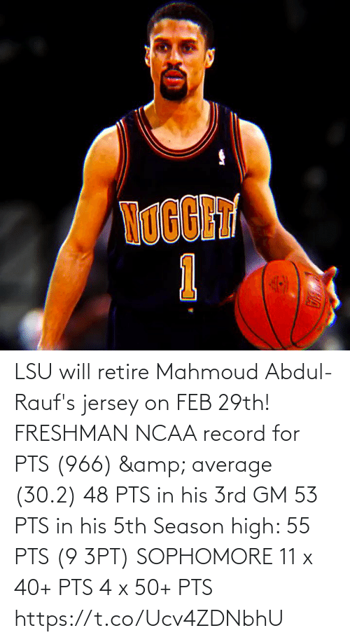 Record: LSU will retire Mahmoud Abdul-Rauf's jersey on FEB 29th!   FRESHMAN NCAA record for PTS (966) & average (30.2) 48 PTS in his 3rd GM 53 PTS in his 5th Season high: 55 PTS (9 3PT)   SOPHOMORE 11 x 40+ PTS 4 x 50+ PTS    https://t.co/Ucv4ZDNbhU