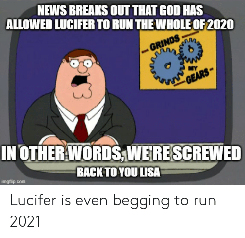 Lucifer: Lucifer is even begging to run 2021