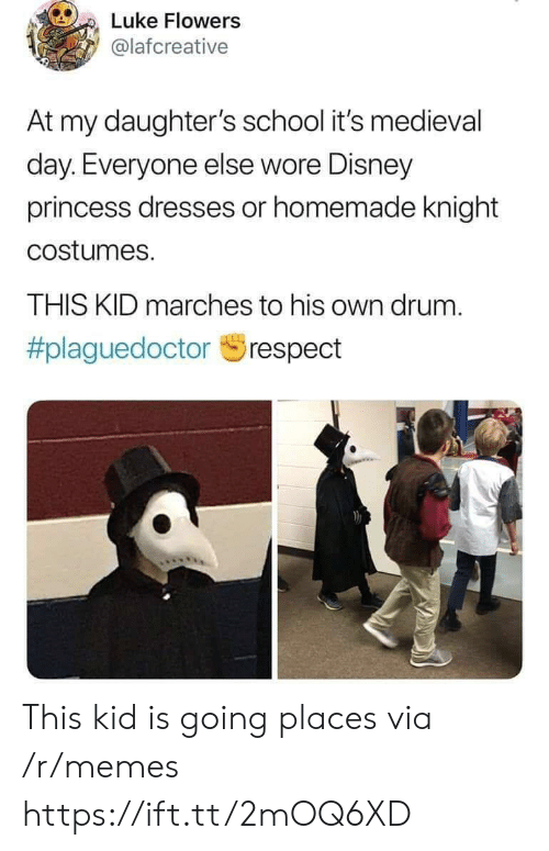 Wore: Luke Flowers  @lafcreative  At my daughter's school it's medieval  day. Everyone else wore Disney  princess dresses or homemade knight  costumes.  THIS KID marches to his own drum.  This kid is going places via /r/memes https://ift.tt/2mOQ6XD
