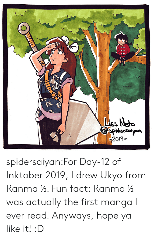 I Ever: LuRs Neto  spidersayn  c2019- spidersaiyan:For Day-12 of Inktober 2019, I drew Ukyo from Ranma ½. Fun fact: Ranma ½ was actually the first manga I ever read! Anyways, hope ya like it! :D