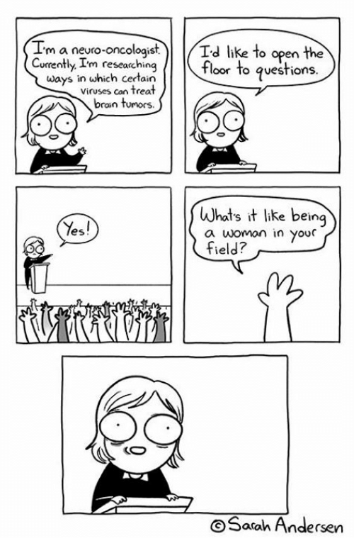 neuro: m a neuro-oncologist  Td like to open the  Currently I'm researching  floor to questions.  ways in which certain  viruses con treat  bran tumors.  s it like being  Yes!  a woman in your  field?  Sarah Andersen