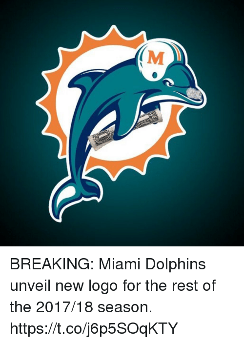 Miami Dolphins: (M BREAKING: Miami Dolphins unveil new logo for the rest of the 2017/18 season. https://t.co/j6p5SOqKTY