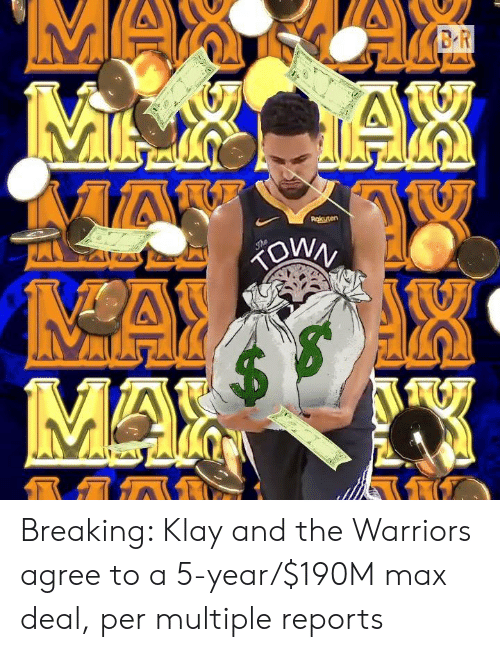 Warriors, The Warriors, and Tax: MA  BR  MAL TAX  AAN  Rokuten  The  MAYAR  MAX Breaking: Klay and the Warriors agree to a 5-year/$190M max deal, per multiple reports