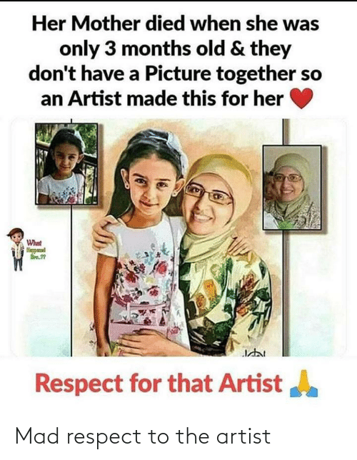 Artist: Mad respect to the artist