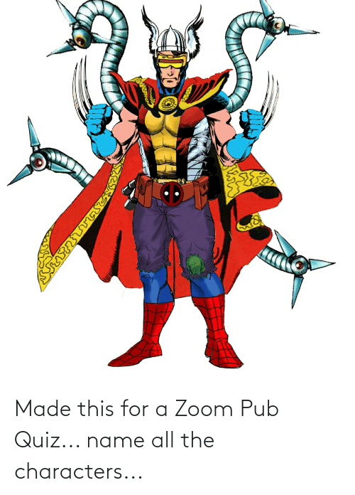 Pub: Made this for a Zoom Pub Quiz... name all the characters...