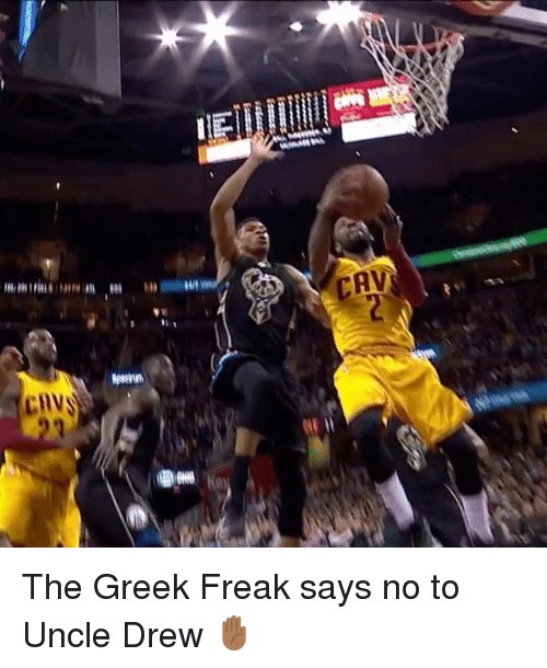 Cavs, Sports, and Greek: Maeeeees,髮  CAV  cnv  we uses  INS The Greek Freak says no to Uncle Drew ✋🏾