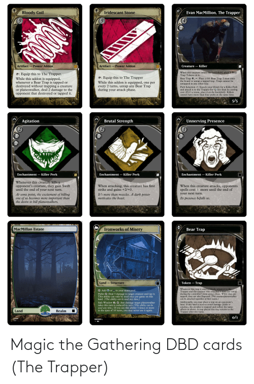 gathering: Magic the Gathering DBD cards (The Trapper)