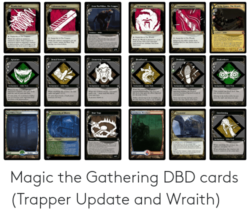 gathering: Magic the Gathering DBD cards (Trapper Update and Wraith)