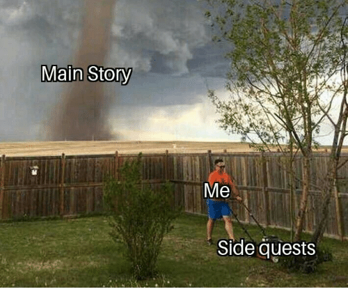 Side and Main: Main Stony  Me  Side quests