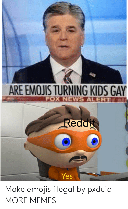 Emojis: Make emojis illegal by pxduid MORE MEMES