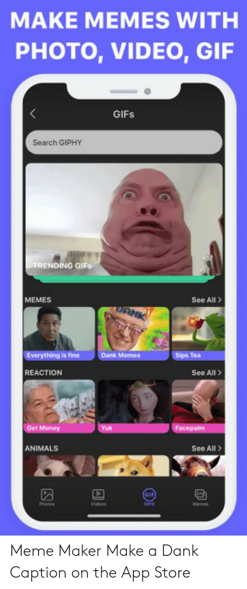 MAKE MEMES WITH PHOTO VIDEO GIF GIFs Search GIPHY TRENDING