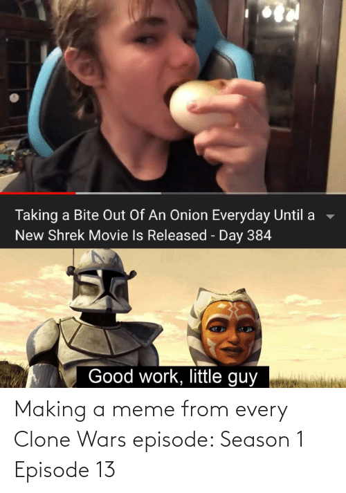 episode: Making a meme from every Clone Wars episode: Season 1 Episode 13