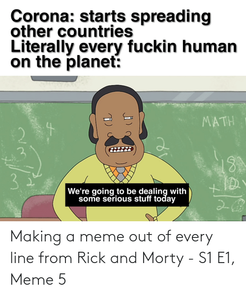 Meme 5: Making a meme out of every line from Rick and Morty - S1 E1, Meme 5