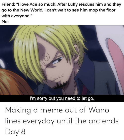 arc: Making a meme out of Wano lines everyday until the arc ends Day 8
