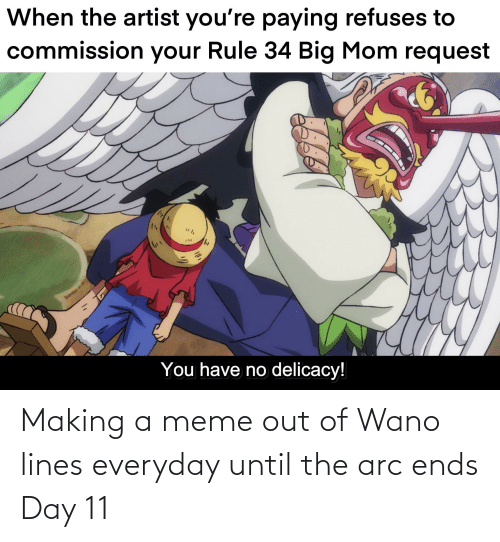 arc: Making a meme out of Wano lines everyday until the arc ends Day 11
