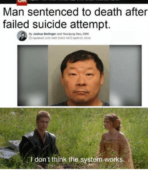 seo: Man sentenced to death after  failed suicide attempt.  By Joshua Berlinger and Yoonjung Seo, CNN  Updated 1122 GMT (1922 HKT) April 23, 2018  don't think the system works.