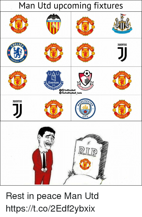 Everton: Man Utd upcoming fixtures  CHES  VALENCIA C.F  NİTEO  JUUENTUS  ELSE  CHES  CHES  OTBALL  CHES  CHES  Everton  1878  OO TrollFootballourn  TheTrollFootball Insta  NISI OP  CHES  CHES  JUUENTUS  ACHES  18  94  CITY  WITED  WITED  R.L.P Rest in peace Man Utd https://t.co/2Edf2ybxix
