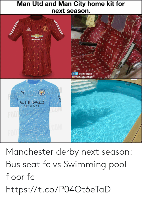 derby: Manchester derby next season: Bus seat fc vs Swimming pool floor fc https://t.co/P04Ot6eTaD