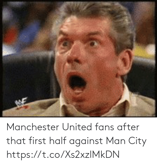 United: Manchester United fans after that first half against Man City   https://t.co/Xs2xzlMkDN