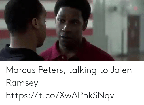 Sports, Ramsey, and Talking: Marcus Peters, talking to Jalen Ramsey https://t.co/XwAPhkSNqv