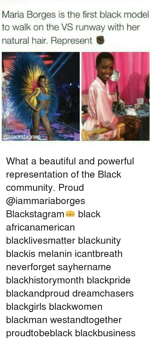 Dreamchasers: Maria Borges is the first black model  to walk on the VS runway with her  natural hair. Represent  S  @blackstagram What a beautiful and powerful representation of the Black community. Proud @iammariaborges Blackstagram👑 black africanamerican blacklivesmatter blackunity blackis melanin icantbreath neverforget sayhername blackhistorymonth blackpride blackandproud dreamchasers blackgirls blackwomen blackman westandtogether proudtobeblack blackbusiness