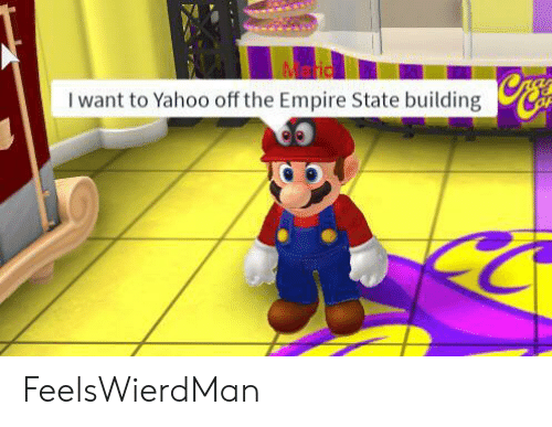 Empire, Empire State Building, and Yahoo: Maric  I want to Yahoo off the Empire State building FeelsWierdMan