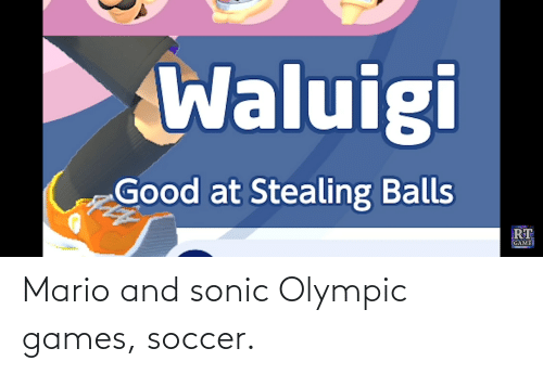 olympic: Mario and sonic Olympic games, soccer.