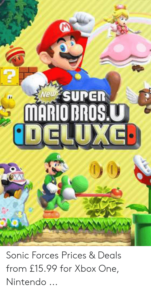 mario pictures: MARIO BROS.U  DELUXE. Sonic Forces Prices & Deals from £15.99 for Xbox One, Nintendo ...