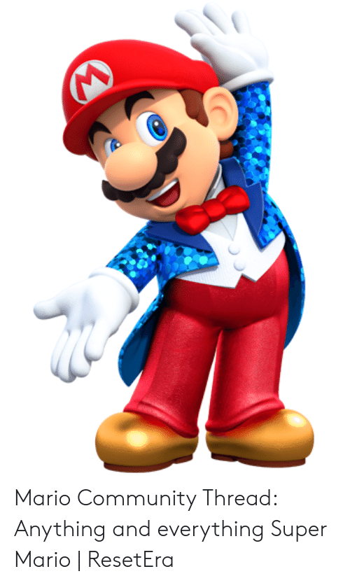 mario pictures: Mario Community Thread: Anything and everything Super Mario   ResetEra
