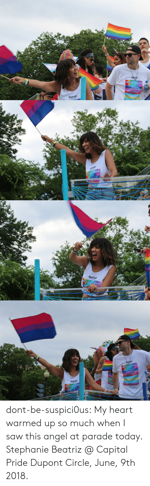 Beatriz: Marriott   Marriott   ott  Narriott dont-be-suspici0us:  My heart warmed up so much when I saw this angel at parade today.  Stephanie Beatriz @ Capital Pride Dupont Circle, June, 9th 2018.