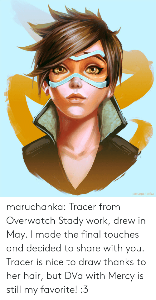 Tumblr, Work, and Blog: @maruchanka maruchanka:    Tracer from Overwatch   Stady work, drew in May. I made the final touches and decided to share with you. Tracer is nice to draw thanks to her hair, but DVa with Mercy is still my favorite! :3