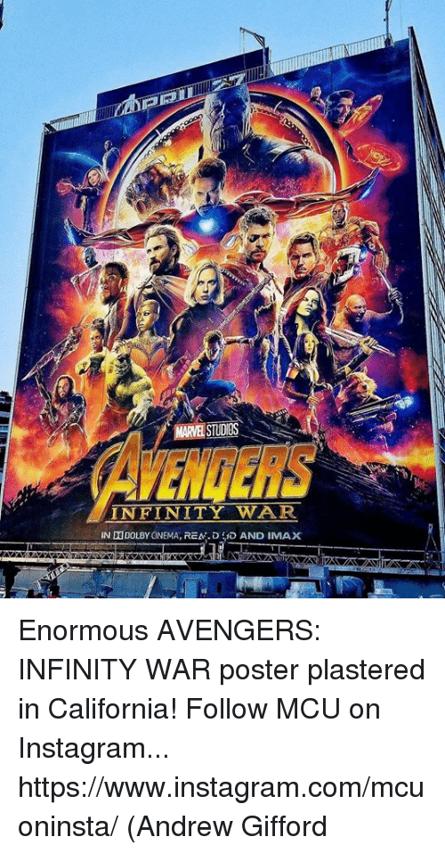 Instagram, Memes, and Avengers: MARVEL STUDIOS  AVENGERS  İNFINİTY WAR Enormous AVENGERS: INFINITY WAR poster plastered in California!  Follow MCU on Instagram... https://www.instagram.com/mcuoninsta/  (Andrew Gifford