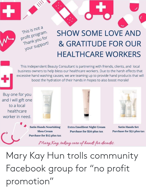 """promotion: Mary Kay Hun trolls community Facebook group for """"no profit promotion"""""""