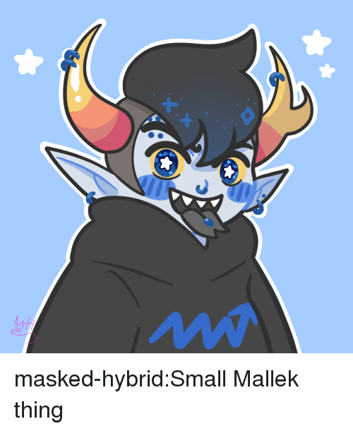 Target, Tumblr, and Blog: masked-hybrid:Small Mallek thing