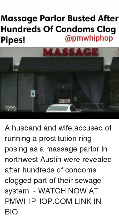 clogs: Massage Parlor Busted After  Hundreds of Condoms  Clog  (apmWhiphop  Pipes!  kxa  1016 63 A husband and wife accused of running a prostitution ring posing as a massage parlor in northwest Austin were revealed after hundreds of condoms clogged part of their sewage system. - WATCH NOW AT PMWHIPHOP.COM LINK IN BIO