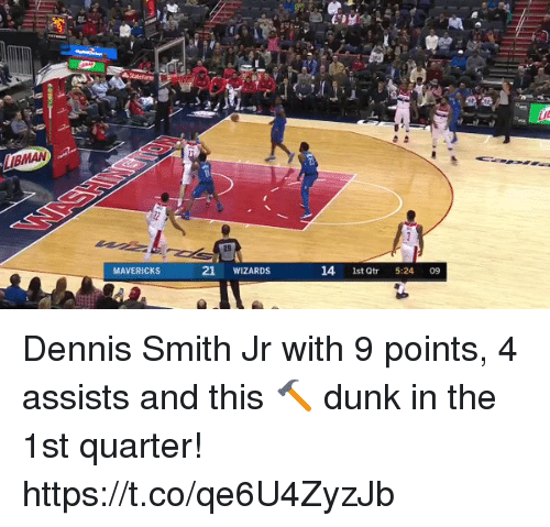 Dennis Smith Jr: MAVERICKS  21 WIZARDS  14 1st Qtr 5:24 09 Dennis Smith Jr with 9 points, 4 assists and this 🔨 dunk in the 1st quarter! https://t.co/qe6U4ZyzJb