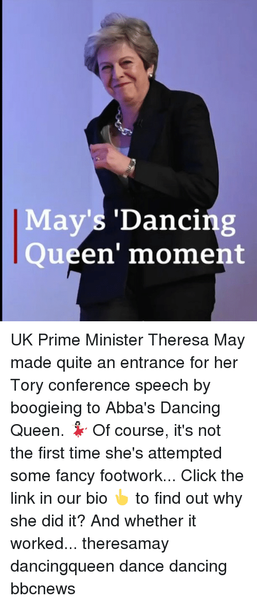 She Did It: May's 'Dancing  Queen' moment UK Prime Minister Theresa May made quite an entrance for her Tory conference speech by boogieing to Abba's Dancing Queen. 💃🏻 Of course, it's not the first time she's attempted some fancy footwork... Click the link in our bio 👆 to find out why she did it? And whether it worked... theresamay dancingqueen dance dancing bbcnews