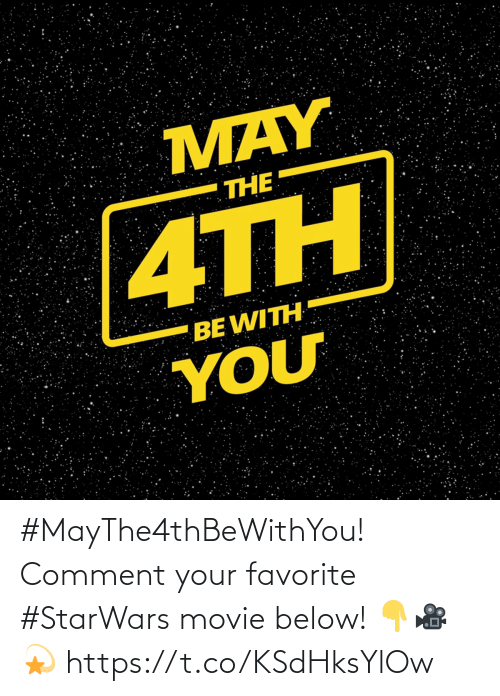 comment: #MayThe4thBeWithYou! Comment your favorite #StarWars movie below! 👇🎥💫 https://t.co/KSdHksYlOw
