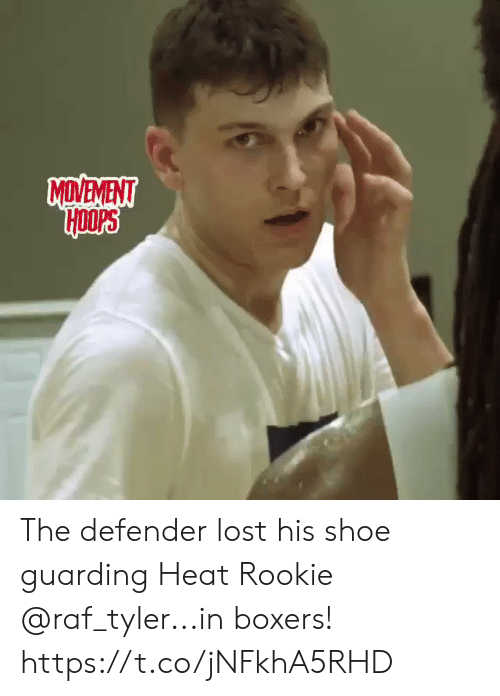Memes, Lost, and Heat: MDVEVENT The defender lost his shoe guarding Heat Rookie @raf_tyler...in boxers!    https://t.co/jNFkhA5RHD
