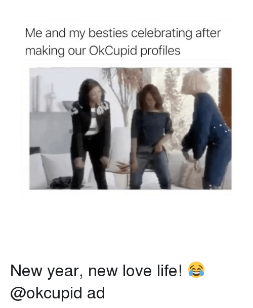 Life, Love, and New Year's: Me and my besties celebrating after  making our OkCupid profiles New year, new love life! 😂@okcupid ad