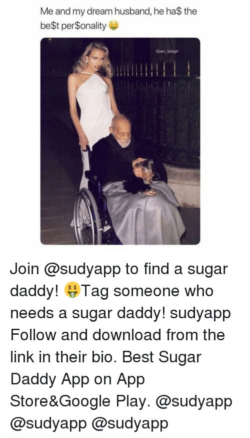 Google, App Store, and Best: Me and my dream husband, he ha$ the  be$t per$onality  @pero fucksgirl Join @sudyapp to find a sugar daddy! 🤑Tag someone who needs a sugar daddy! sudyapp Follow and download from the link in their bio. Best Sugar Daddy App on App Store&Google Play. @sudyapp @sudyapp @sudyapp